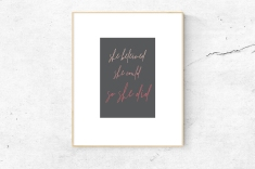 https://www.etsy.com/listing/670883033/she-believed-she-could-so-she-did?ref=listing-shop-header-3