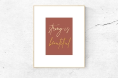 https://www.etsy.com/listing/657075030/strong-is-beautiful-inspirational?ref=listing-shop-header-1